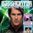 Basshunter - Now Youre Gone (2008)